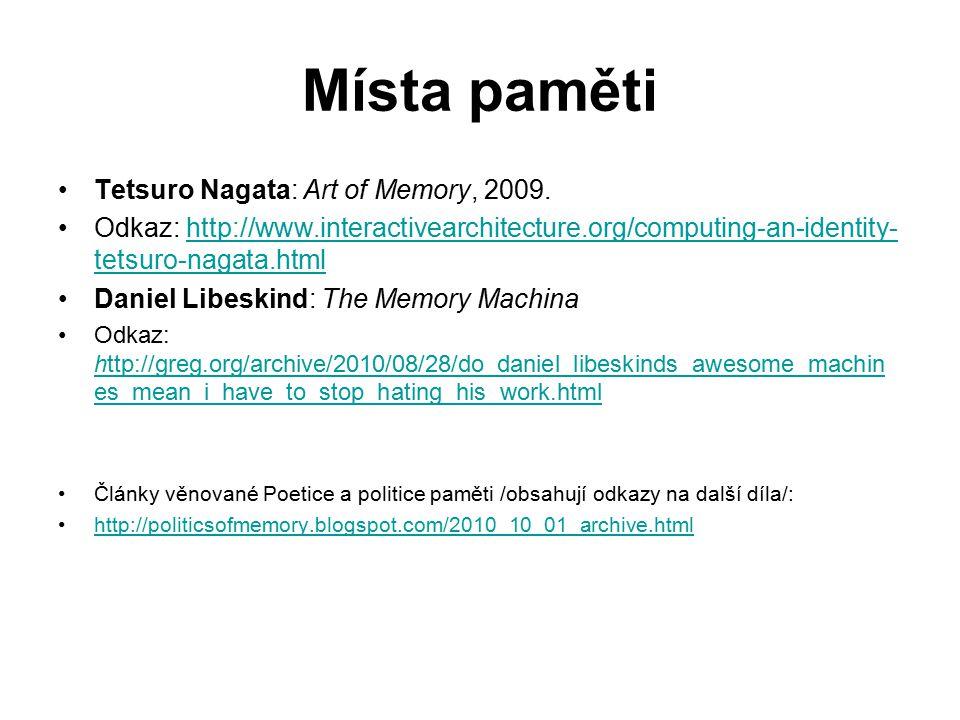 Místa paměti Tetsuro Nagata: Art of Memory, 2009.