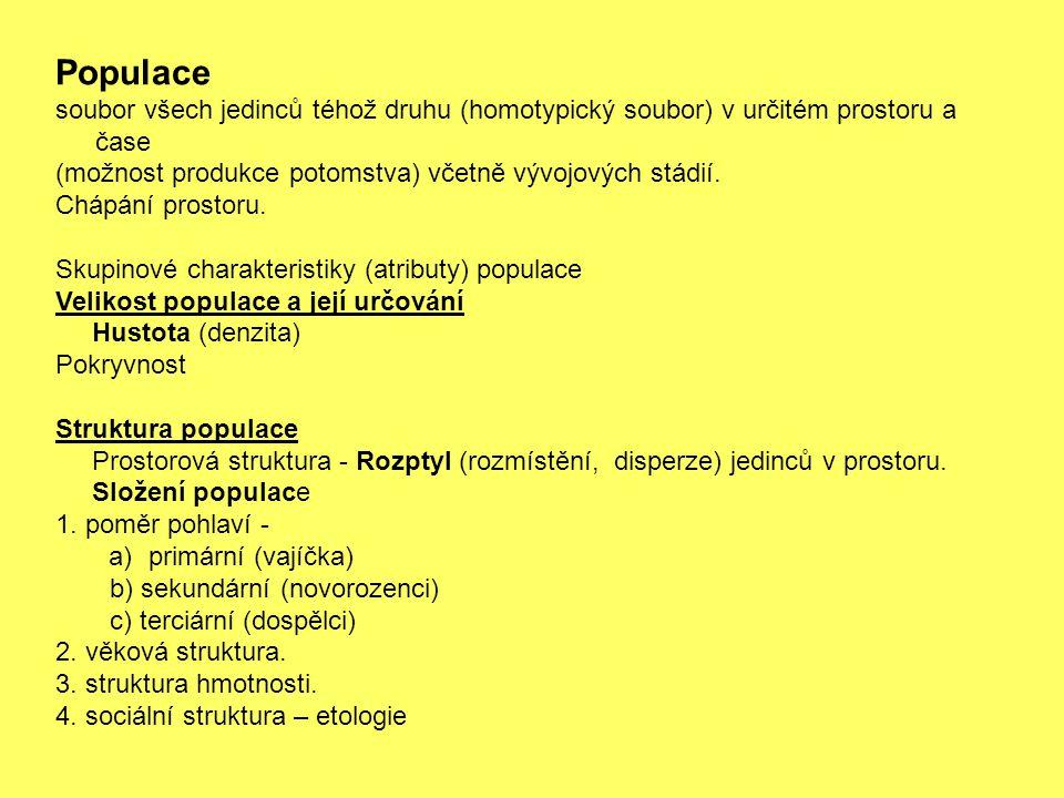 Populace soubor všech jedinců téhož druhu (homotypický soubor) v určitém prostoru a čase (možnost produkce potomstva) včetně vývojových stádií. Chápán