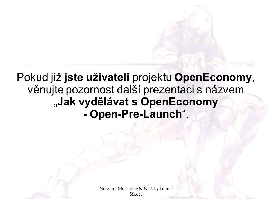 """Pokud již jste uživateli projektu OpenEconomy, věnujte pozornost další prezentaci s názvem """"Jak vydělávat s OpenEconomy - Open-Pre-Launch ."""
