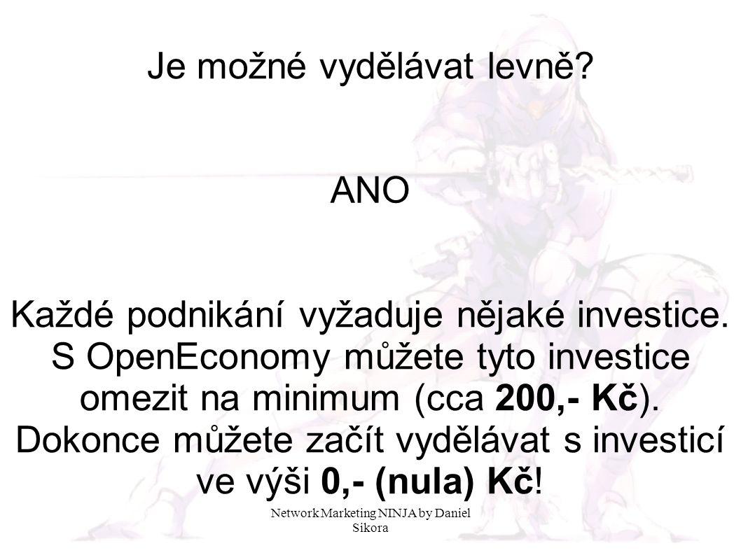 Network Marketing NINJA by Daniel Sikora Je možné vydělávat levně.