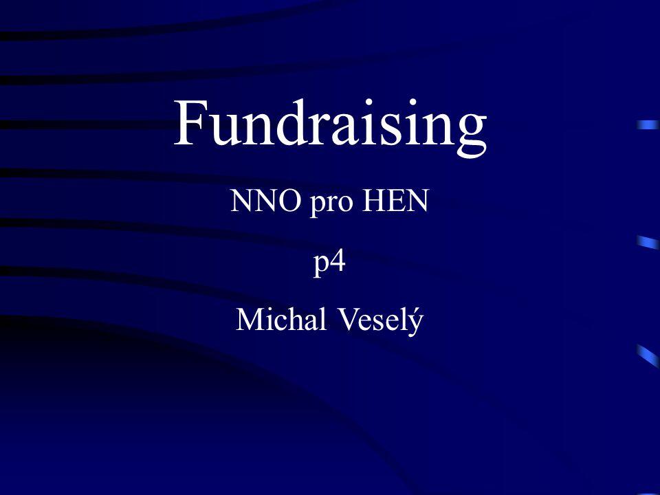 Rozdělení dárců Mají vyhrazené prostředky na bohulibou činnost nadace ministerstva (česká, zahraniční) státní fondy ambasády .