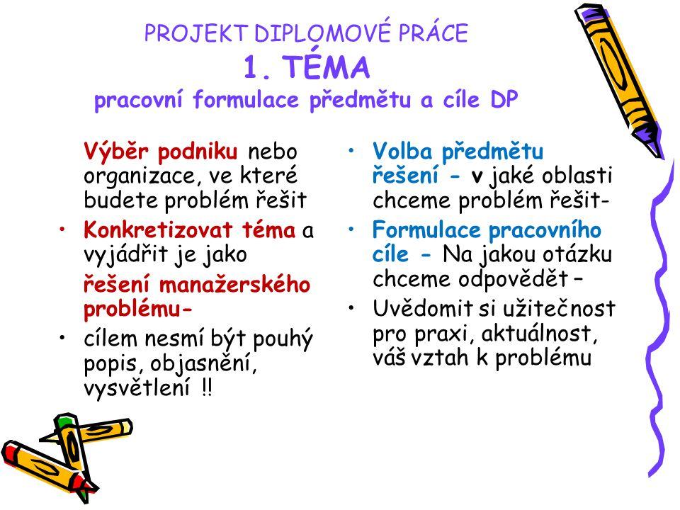 PROJEKT DIPLOMOVÉ PRÁCE 1.