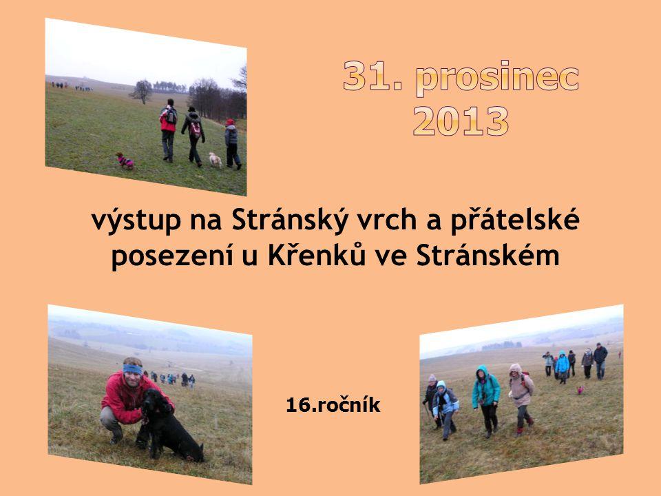 výstup na Stránský vrch a přátelské posezení u Křenků ve Stránském 16.ročník