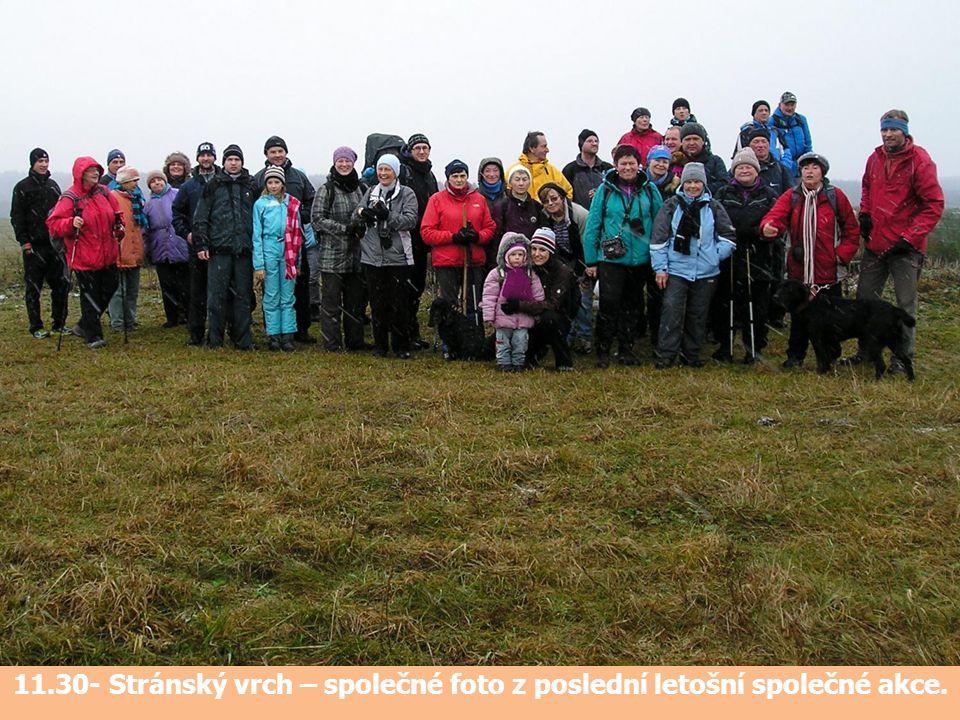 11.30- Stránský vrch – společné foto z poslední letošní společné akce.