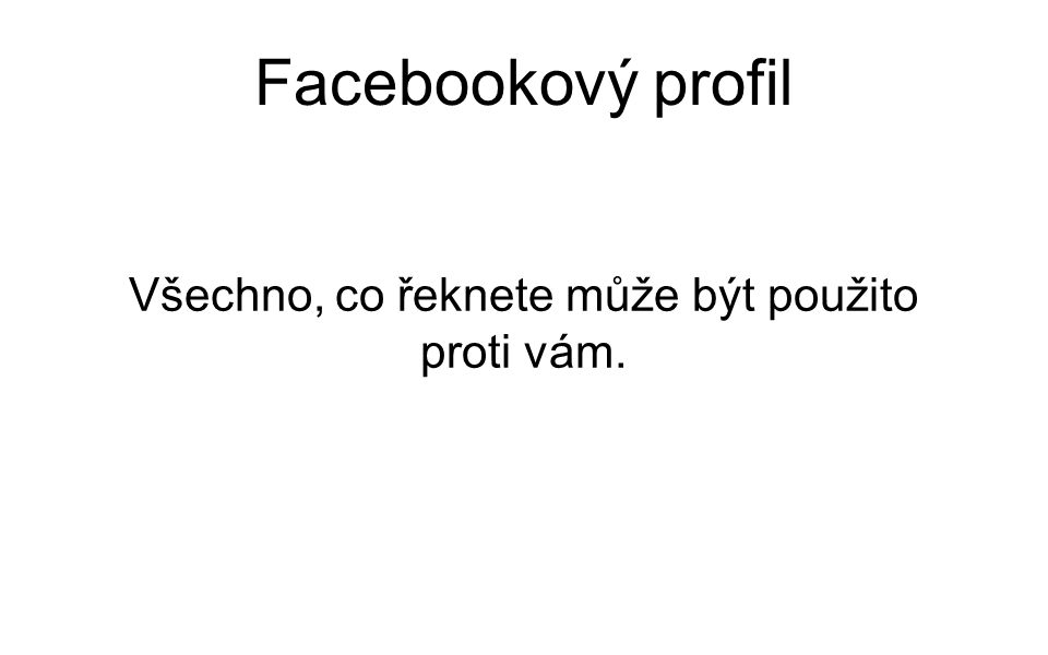 Facebookový profil Co to je OpenGraph? Způsob, jak vás Facebook šmíruje...a vy to máte rádi.