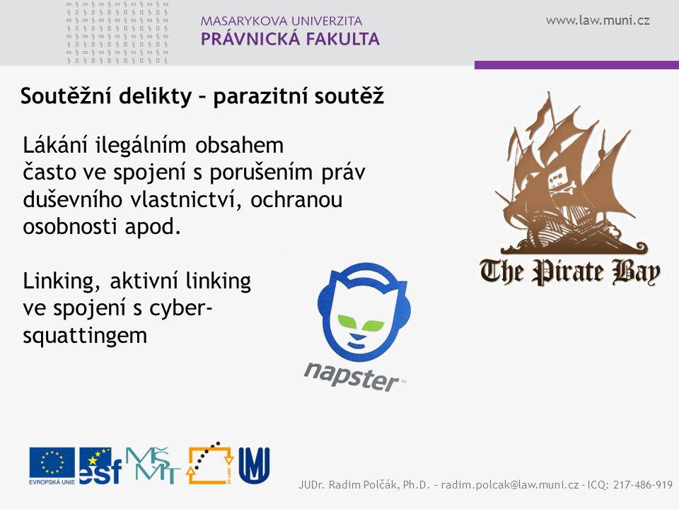 www.law.muni.cz JUDr.Radim Polčák, Ph.D.