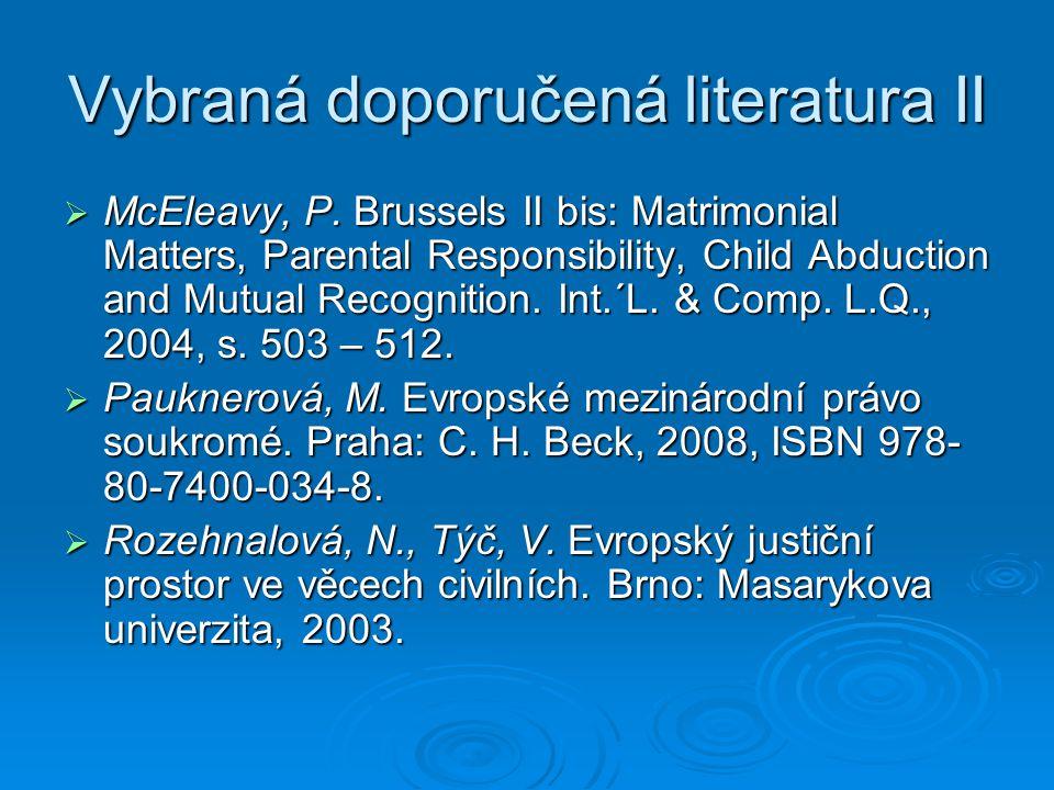 Vybraná doporučená literatura II  McEleavy, P.