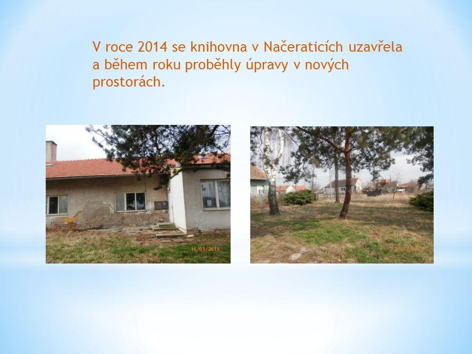 V roce 2014 se knihovna v Načeraticích uzavřela a během roku proběhly úpravy v nových prostorách.