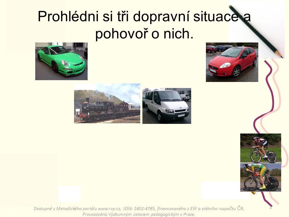 1 Pohybové úlohy Dostupné z Metodického portálu www.rvp.cz, ISSN: 1802-4785, financovaného z ESF a státního rozpo č tu Č R.