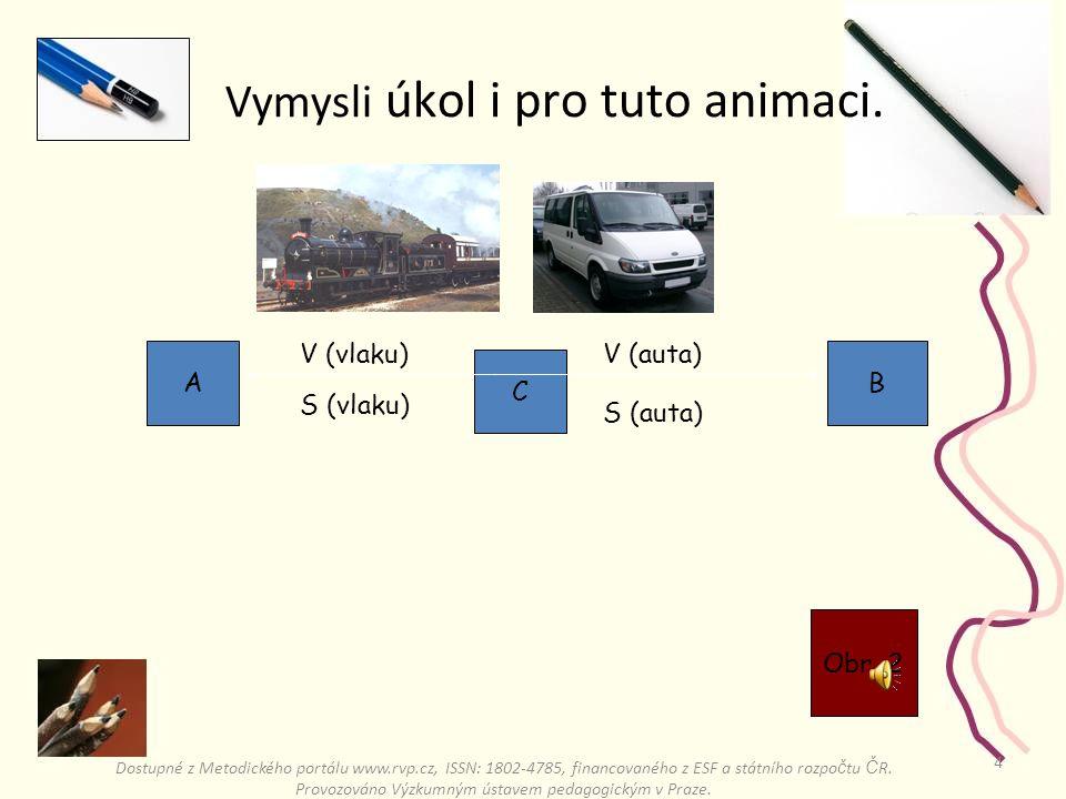 3 A B V (zel. auta) S (zel. auta) V (čer. auta) S (čer.