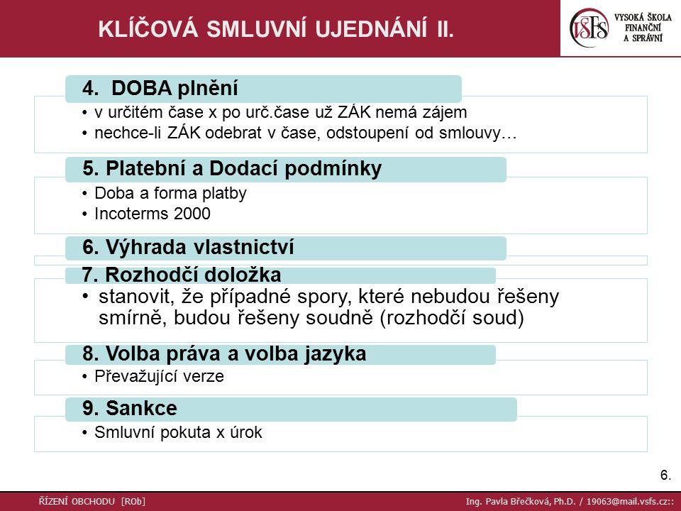 7.7.ŘÍZENÍ OBCHODU [ROb] Ing. Pavla Břečková, Ph.D.