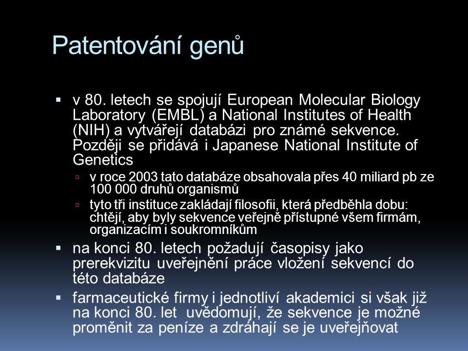 Patentování genů  v 80. letech se spojují European Molecular Biology Laboratory (EMBL) a National Institutes of Health (NIH) a vytvářejí databázi pro