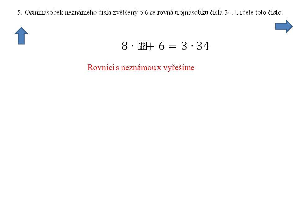 Rovnici s neznámou x vyřešíme