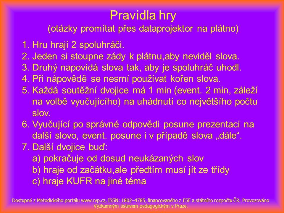 PŘEDMĚT Dostupné z Metodického portálu www.rvp.cz, ISSN: 1802–4785, financovaného z ESF a státního rozpočtu ČR.