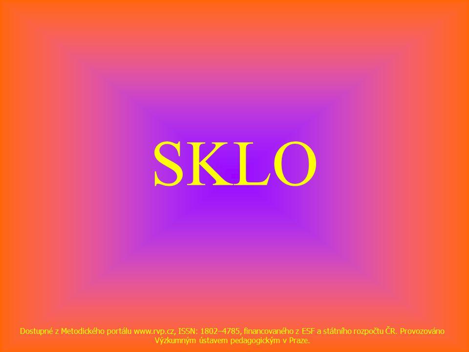 SKLO Dostupné z Metodického portálu www.rvp.cz, ISSN: 1802–4785, financovaného z ESF a státního rozpočtu ČR.