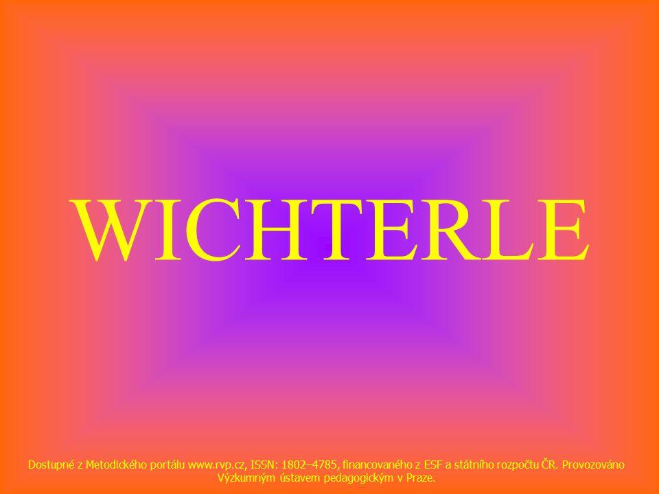 WICHTERLE Dostupné z Metodického portálu www.rvp.cz, ISSN: 1802–4785, financovaného z ESF a státního rozpočtu ČR.