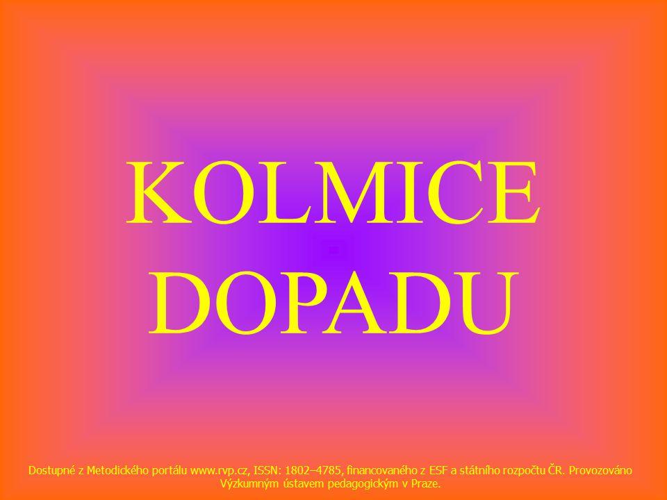 KOLMICE DOPADU Dostupné z Metodického portálu www.rvp.cz, ISSN: 1802–4785, financovaného z ESF a státního rozpočtu ČR.