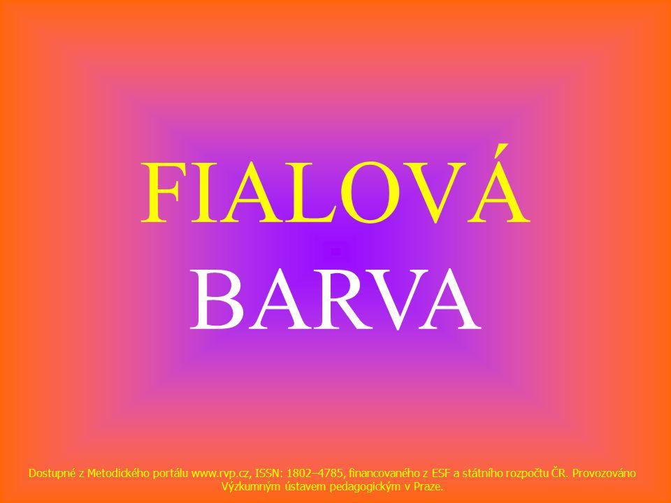 FIALOVÁ BARVA Dostupné z Metodického portálu www.rvp.cz, ISSN: 1802–4785, financovaného z ESF a státního rozpočtu ČR.