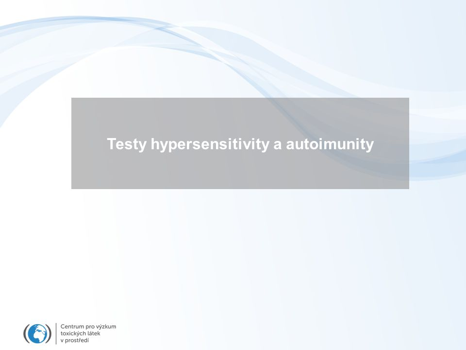 Testy hypersensitivity a autoimunity