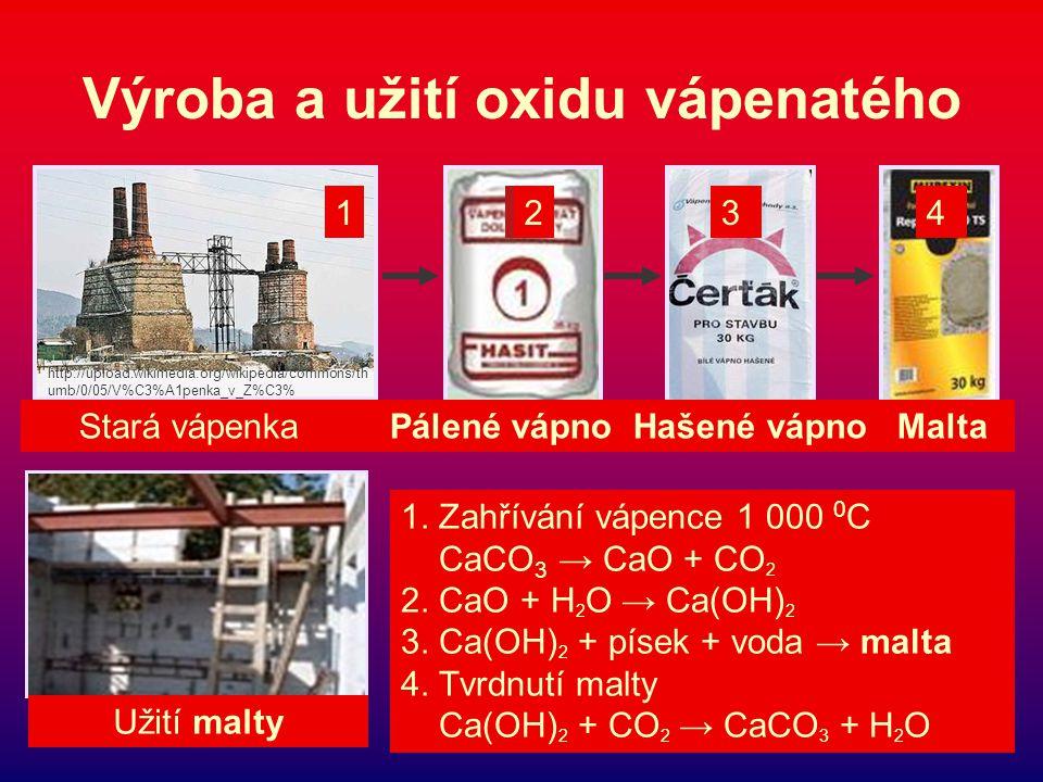 Výroba a užití oxidu vápenatého 122 http://upload.wikimedia.org/wikipedia/commons/th umb/0/05/V%C3%A1penka_v_Z%C3% Stará vápenka Pálené vápno Hašené vápno Malta Užití malty 34 1.
