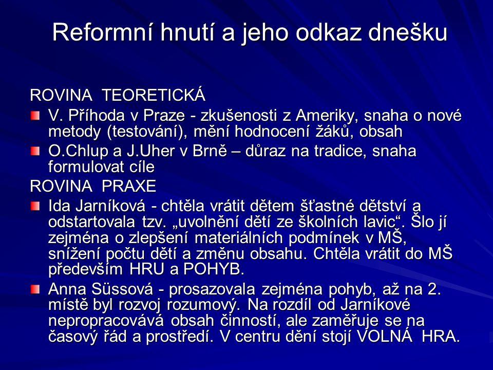 Reformní hnutí a jeho odkaz dnešku Reformní hnutí a jeho odkaz dnešku ROVINA TEORETICKÁ V.