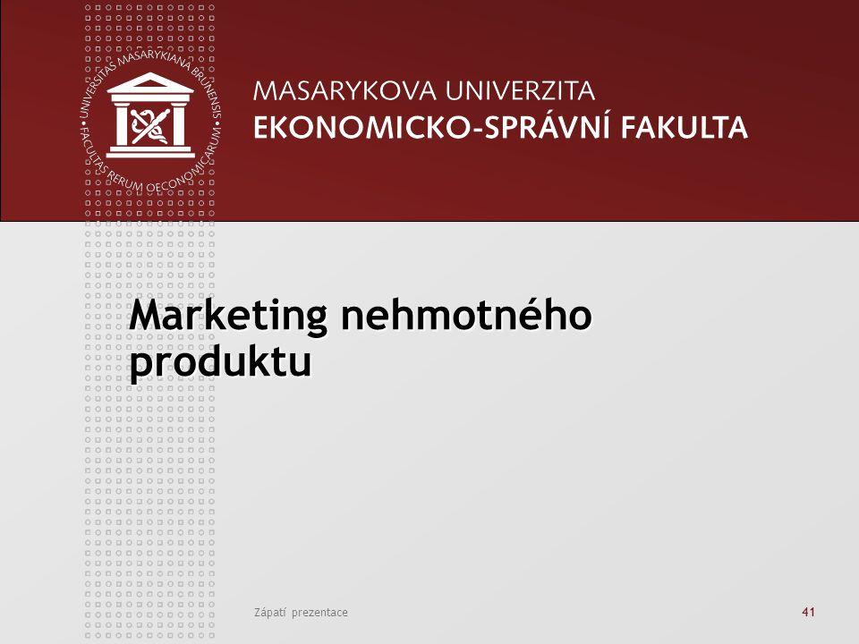 Zápatí prezentace41 Marketing nehmotného produktu
