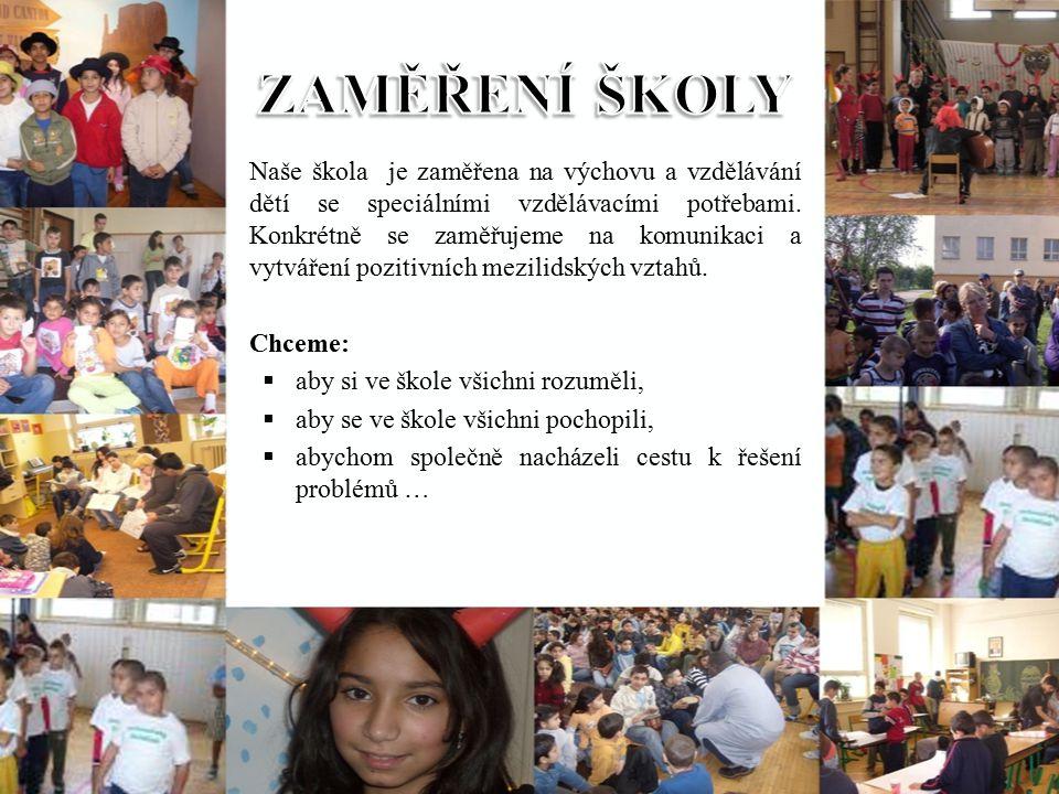 Naše škola je zaměřena na výchovu a vzdělávání dětí se speciálními vzdělávacími potřebami.