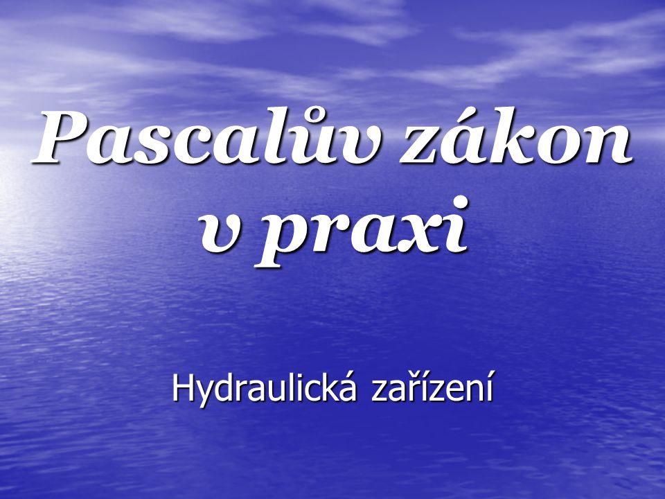 Název školy: ZŠ Klášterec nad Ohří, Krátká 676 Autor: Mgr. Zdeňka Horská Název materiálu: VY_32_INOVACE_11_19_ Pascalův zákon v praxi Číslo projektu: