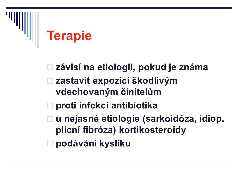 Terapie  závisí na etiologii, pokud je známa  zastavit expozici škodlivým vdechovaným činitelům  proti infekci antibiotika  u nejasné etiologie (s