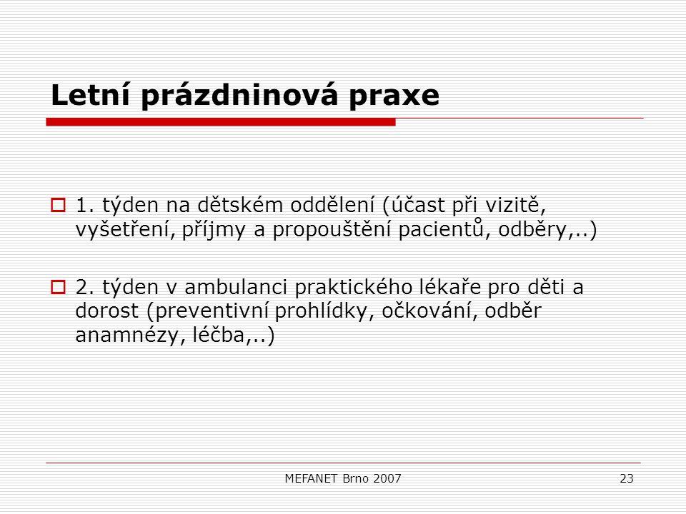 MEFANET Brno 200723 Letní prázdninová praxe  1.