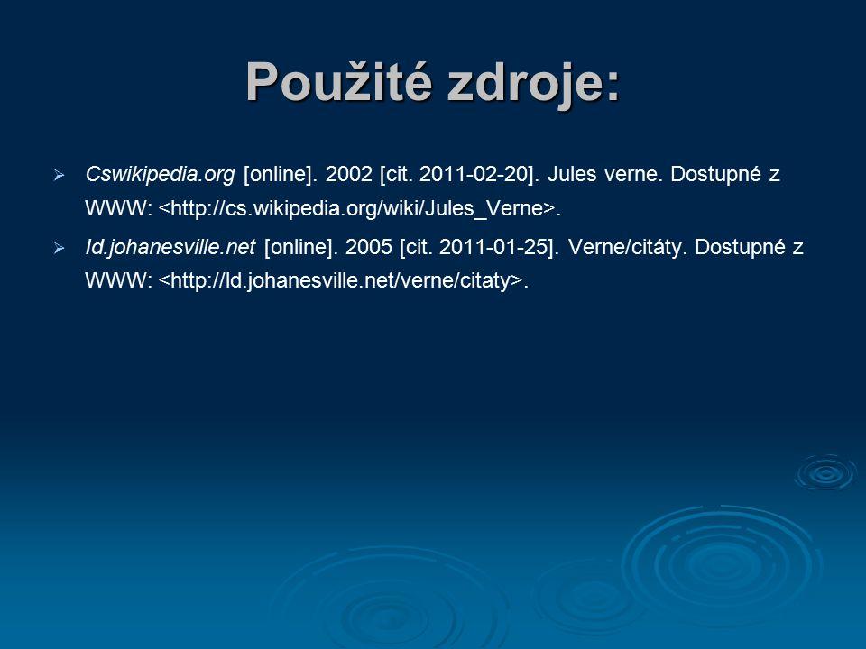 Použité zdroje:   Cswikipedia.org [online]. 2002 [cit.