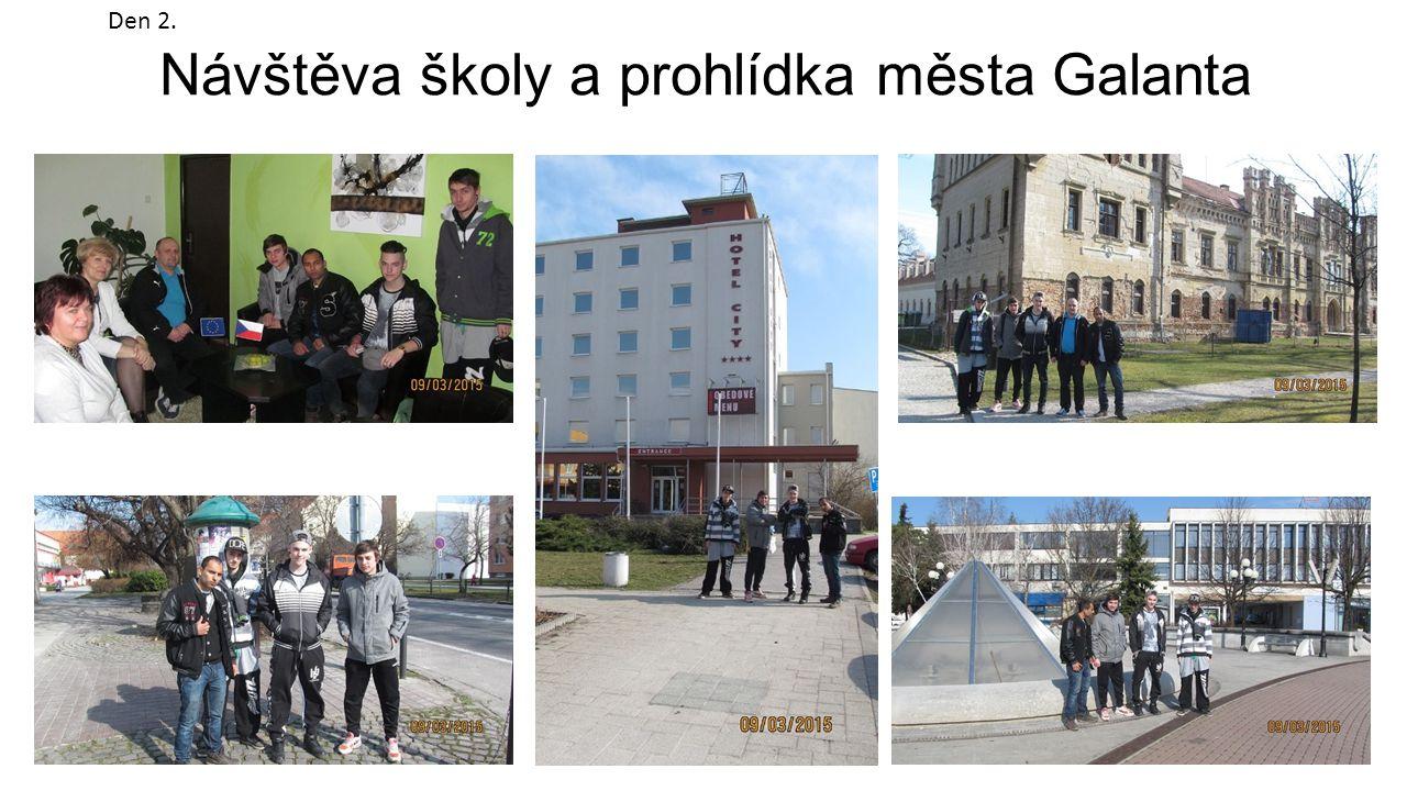 Návštěva školy a prohlídka města Galanta Den 2.