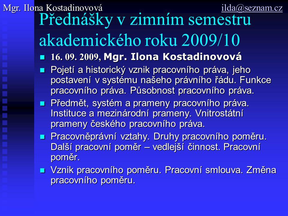 Přednášky v zimním semestru akademického roku 2009/10 16.