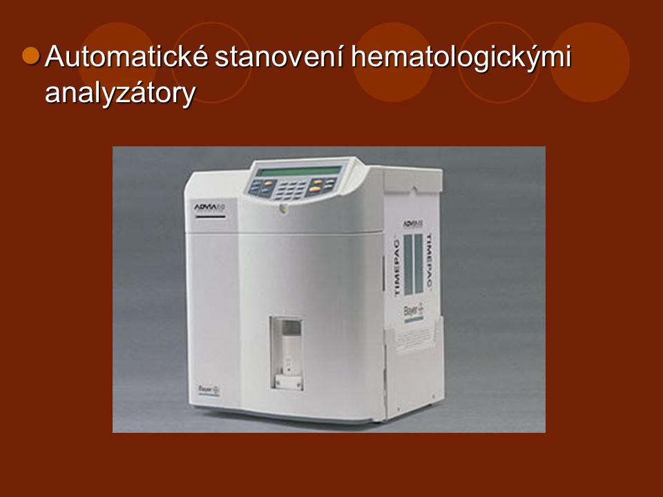 Automatické stanovení hematologickými analyzátory Automatické stanovení hematologickými analyzátory