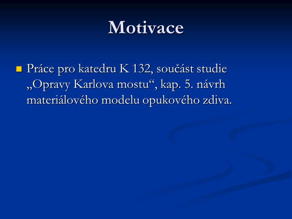 """Motivace Práce pro katedru K 132, součást studie """"Opravy Karlova mostu , kap."""