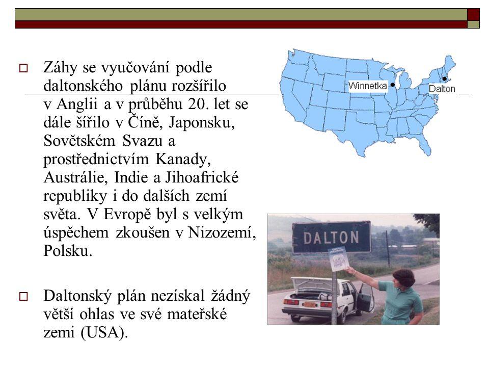  Záhy se vyučování podle daltonského plánu rozšířilo v Anglii a v průběhu 20. let se dále šířilo v Číně, Japonsku, Sovětském Svazu a prostřednictvím