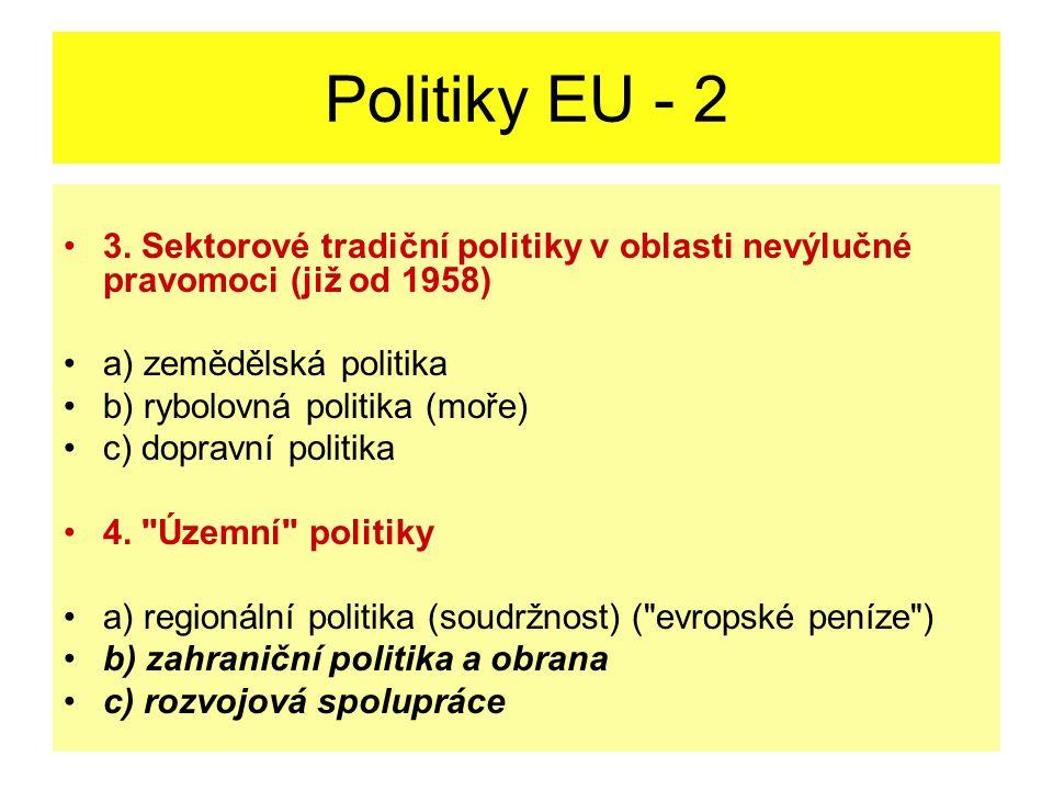 Politiky EU - 2 3.