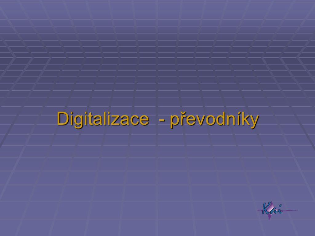 Digitalizace - převodníky
