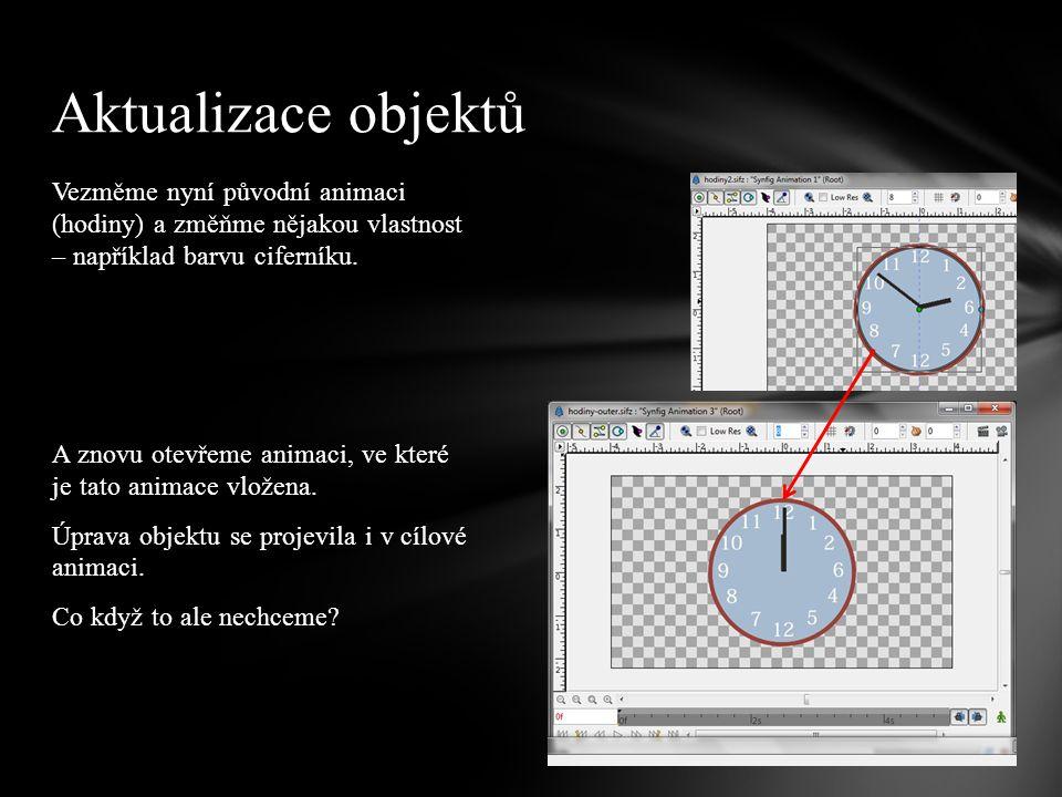 Vezměme nyní původní animaci (hodiny) a změňme nějakou vlastnost – například barvu ciferníku. A znovu otevřeme animaci, ve které je tato animace vlože