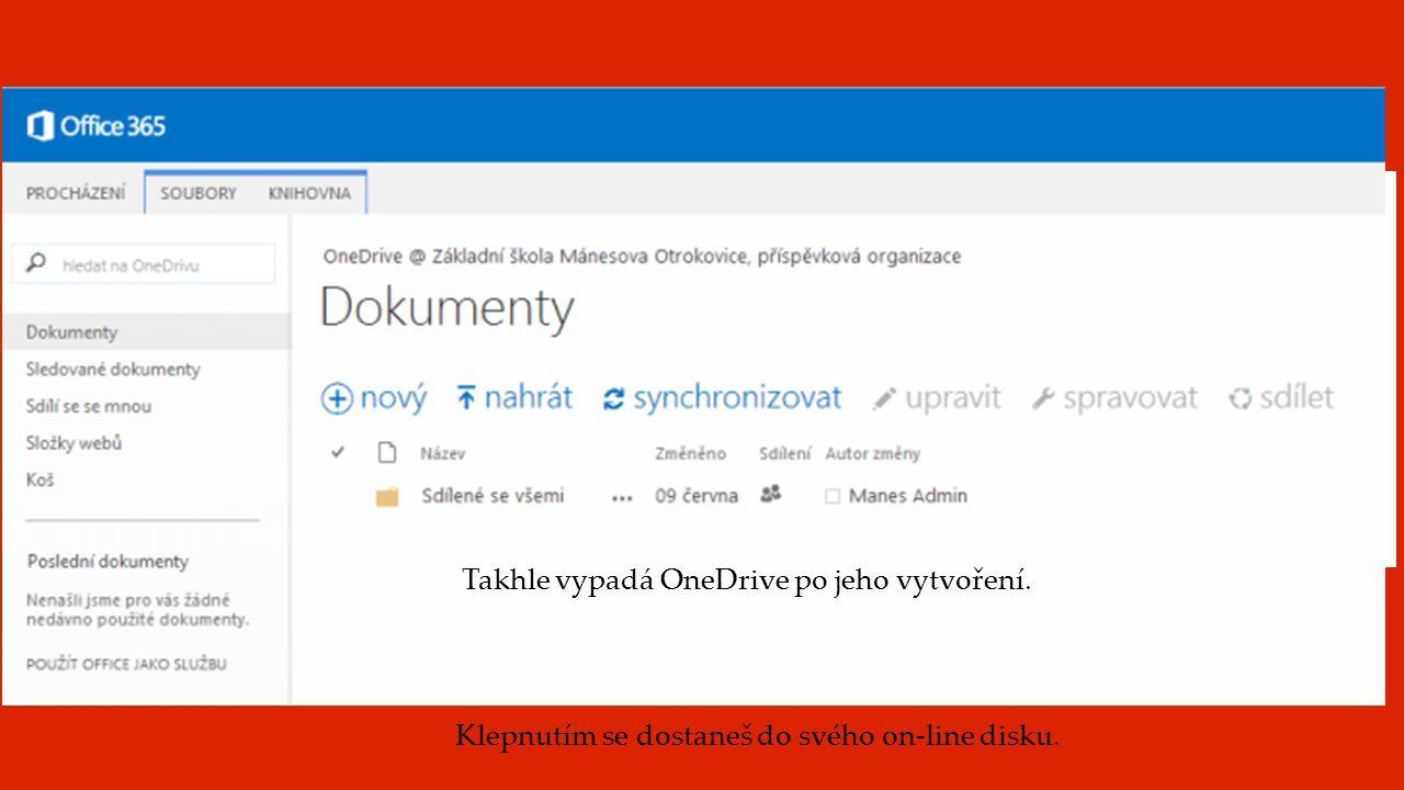 První spuštění cloudového uložiště OneDrive Úvodní obrazovka Klepni na svůj on-line disk OneDrive Při prvním spuštění se bude disk teprve tvořit. Trvá
