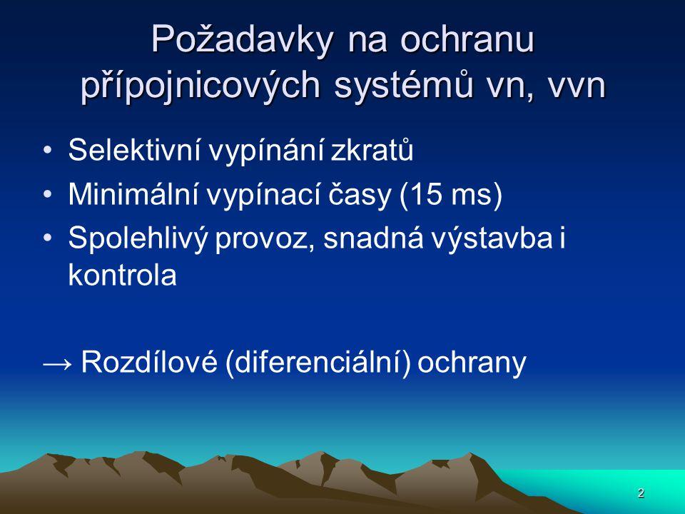 3 Princip diferenciálních ochran Porovnání fázorů proudů na obou koncích chráněného objektu Příklad vícebodového systému