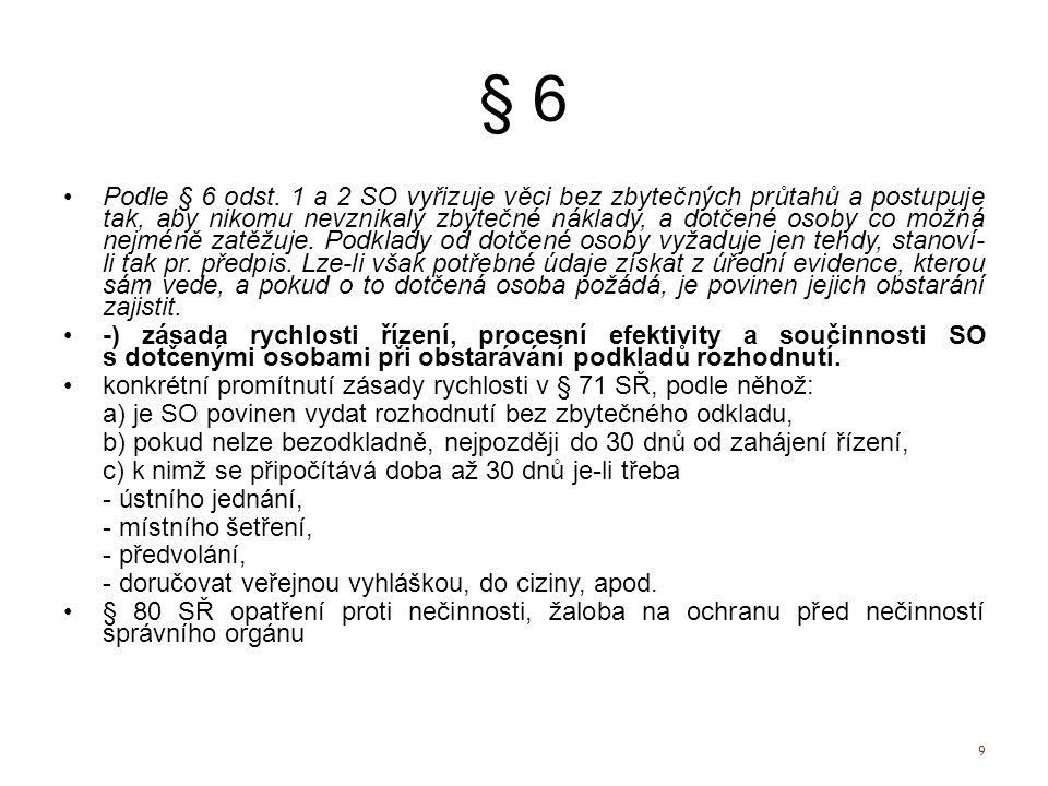 § 6 Podle § 6 odst.