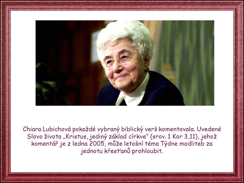 Chiara Lubichová pokaždé vybraný biblický verš komentovala.