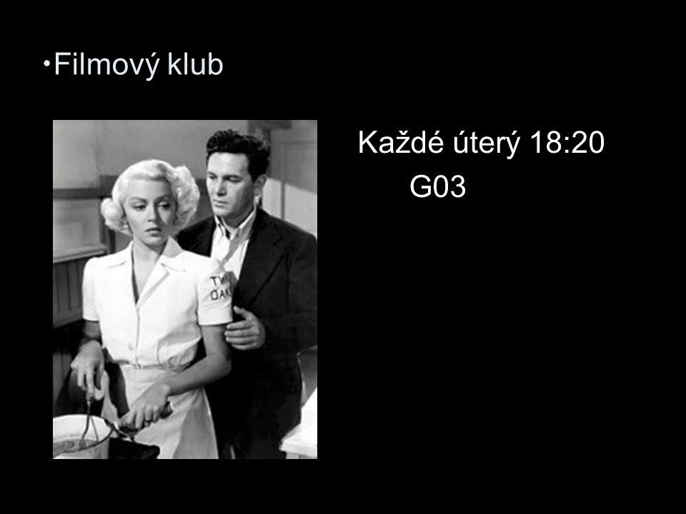 Filmový klub Každé úterý 18:20 G03