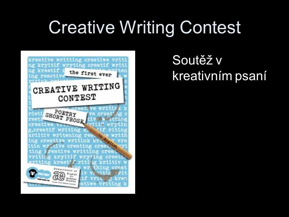 Creative Writing Contest Soutěž v kreativním psaní