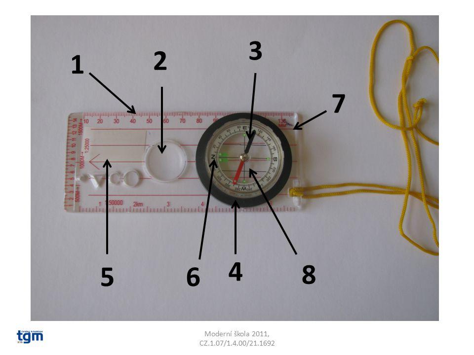 Řešení 1milimetrové dělení 2lupa 3kompasová střelka 4dělící prstenec 360° 5směrová čára 6dvojité čárky k označení severního směru 7základní deska 8pouzdro s tlumící kapalinou Moderní škola 2011, CZ.1.07/1.4.00/21.1692