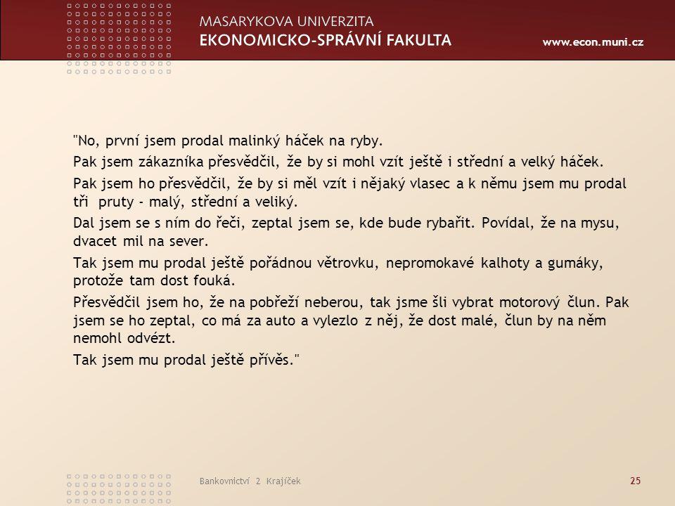 www.econ.muni.cz Bankovnictví 2 Krajíček25
