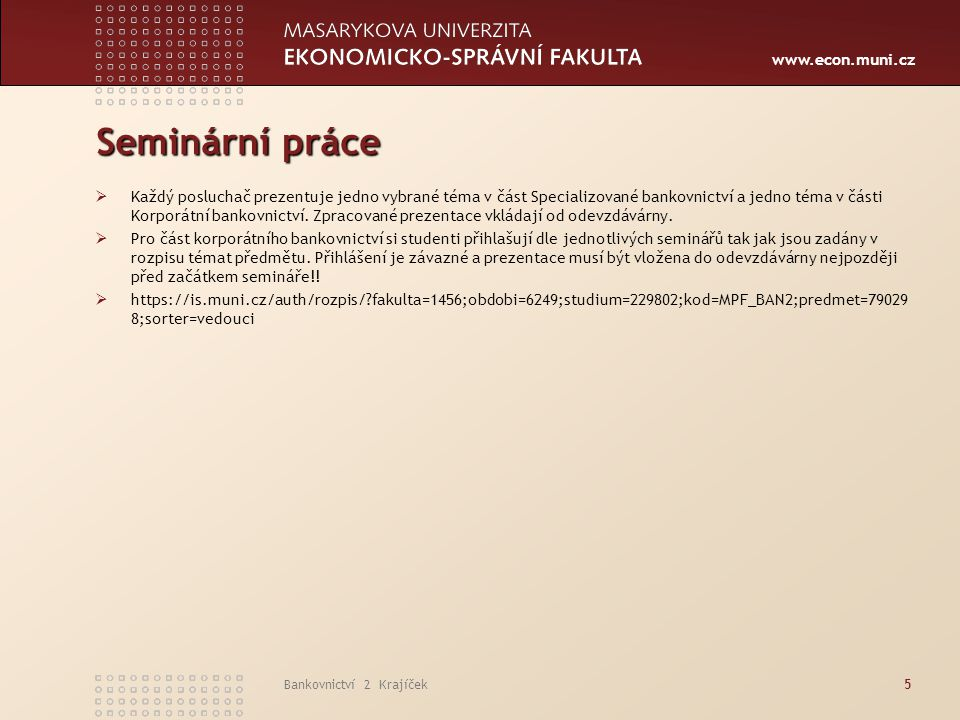 www.econ.muni.cz Balance Sum, 3M PRIBOR and Net Inflation Liabilities of the Banking Sector86
