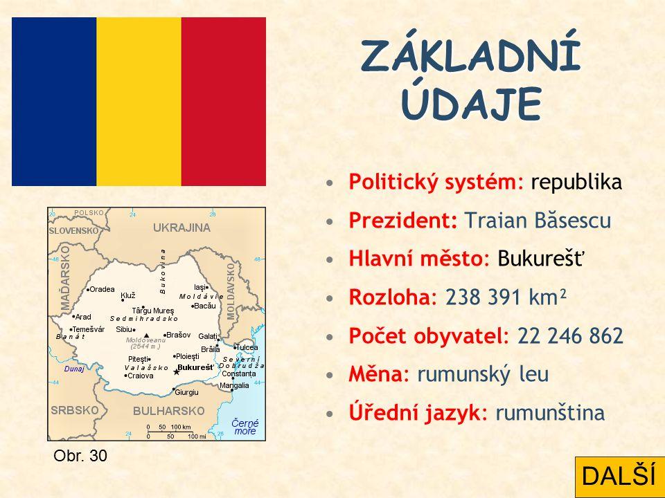 Politický systém: republika Prezident: Traian Băsescu Hlavní město: Bukurešť Rozloha: 238 391 km² Počet obyvatel: 22 246 862 Měna: rumunský leu Úřední