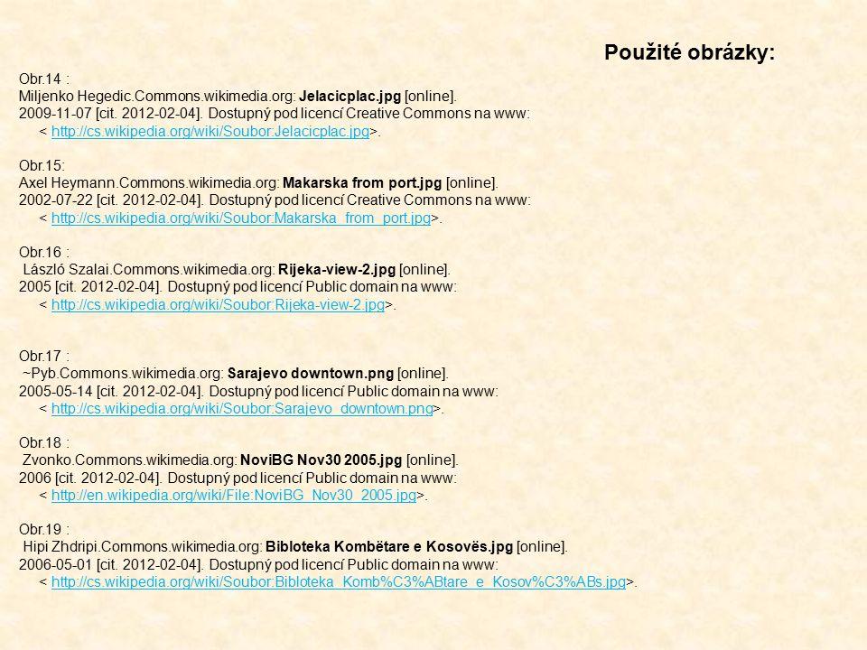 Obr.14 : Miljenko Hegedic.Commons.wikimedia.org: Jelacicplac.jpg [online]. 2009-11-07 [cit. 2012-02-04]. Dostupný pod licencí Creative Commons na www: